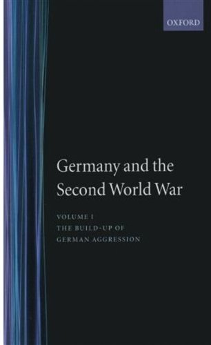 9780198228660: Germany and the Second World War: Volume I: The Build-up of German Aggression