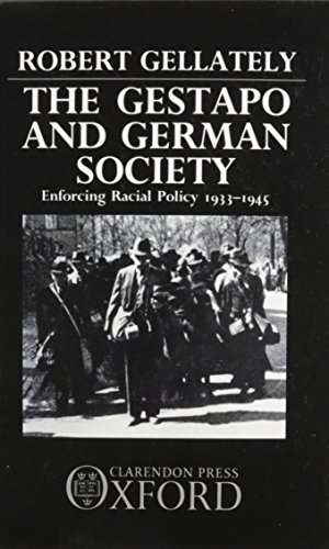 9780198228691: The Gestapo and German Society: Enforcing Racial Policy 1933-1945