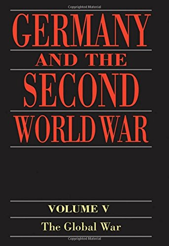9780198228875: Germany and the Second World War: Volume V: Organization and Mobilization of the German Sphere of Power (Part 1: Wartime administration, economy, and manpower resources, 1939-1941)