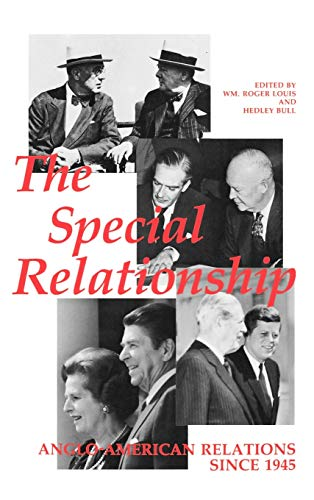 9780198229254: The Special Relationship: Anglo-American Relations Since 1945