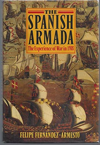 9780198229261: The Spanish Armada: The Experience of War in 1588