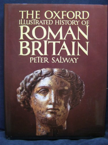 9780198229841: The Oxford Illustrated History of Roman Britain