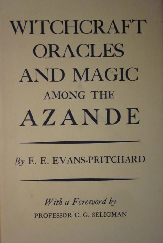 9780198231035: Witchcraft, Oracles and Magic Among the Azande