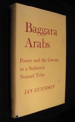 9780198231257: Baggara Arabs: Power and the Lineage in a Sudanese Nomad Tribe