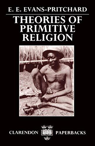 9780198231318: Theories of Primitive Religion