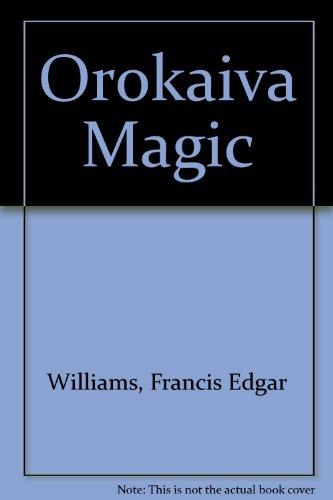 9780198231530: Orokaiva Magic