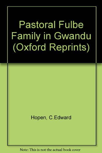 9780198231646: Pastoral Fulbe Family in Gwandu (Oxford Reprints)