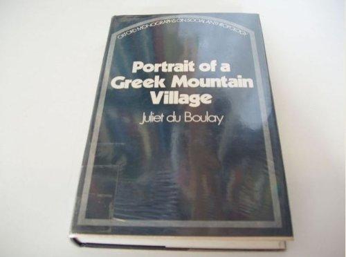 Portrait of a Greek Mountain Village: du Boulay, Juliet
