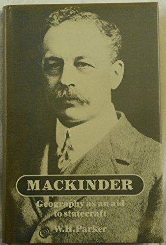 9780198232353: Mackinder: Geography as an Aid to Statecraft