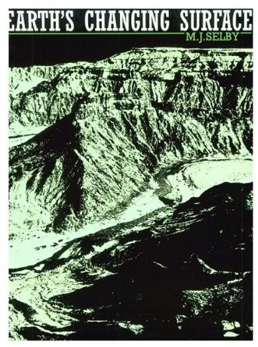 9780198232513: Earth's Changing Surface: An Introduction to Geomorphology