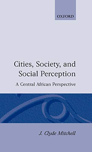9780198232537: Cities, Society, and Social Perception: A Central African Perspective