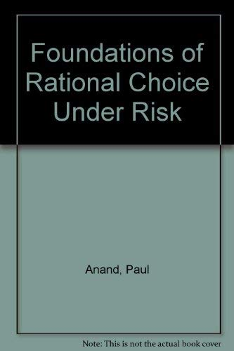 9780198233039: Foundations of Rational Choice Under Risk