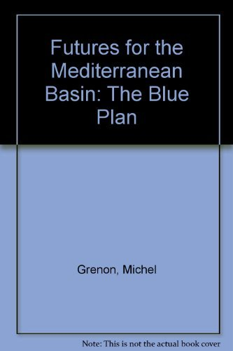 9780198233121: Futures for the Mediterranean Basin: The Blue Plan