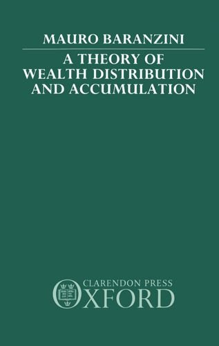9780198233138: A Theory of Wealth Distribution and Accumulation