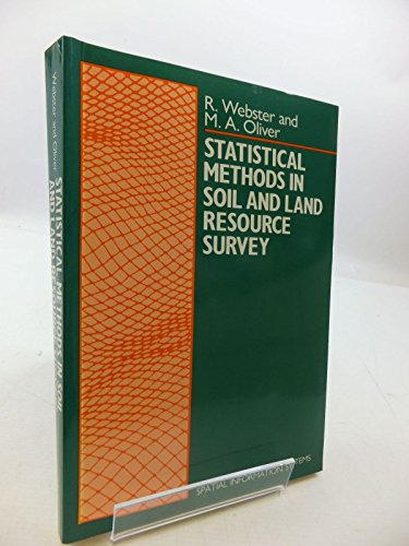 9780198233169: Statistical Methods in Soil and Land Resource Survey (Spatial Information Systems)