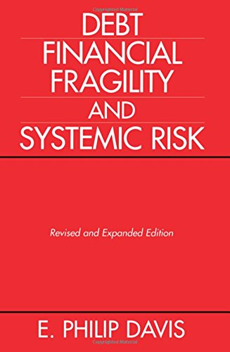 9780198233312: Debt, Financial Fragility, And Systemic Risk
