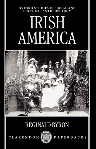 9780198233558: Irish America (Oxford Studies in Social and Cultural Anthropology)