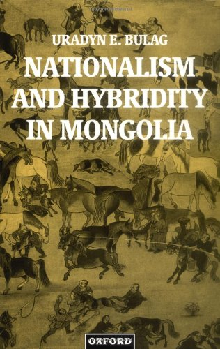 9780198233572: Nationalism and Hybridity in Mongolia (Oxford Studies in Social and Cultural Anthropology)