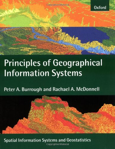 9780198233657: Principles of Geographical Information Systems (Spatial Information Systems)