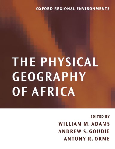 The Physical Geography of Africa (Oxford Regional