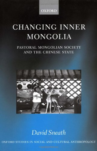 9780198234135: Changing Inner Mongolia: Pastoral Mongolian Society and the Chinese State
