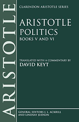 9780198235361: Aristotle: Politics, Books V and VI
