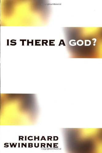 9780198235453: Is There a God?