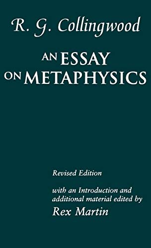 an essay on metaphysics by r.g. collingwood