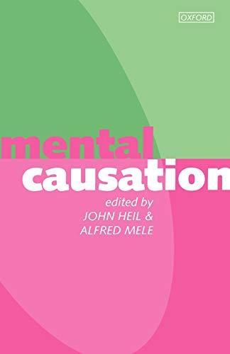 9780198235644: Mental Causation