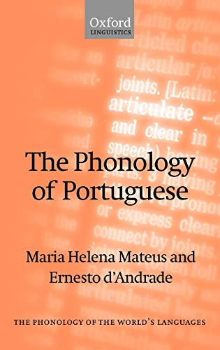 9780198235811: The Phonology of Portuguese (The Phonology of the World's Languages)