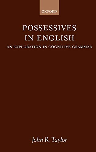 9780198235866: Possessives in English: An Exploration in Cognitive Grammar