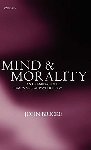 9780198235897: Mind and Morality: An Examination of Hume's Moral Psychology