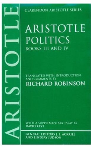 9780198235910: Politics: Books III and IV (Clarendon Aristotle Series) (Bks.3 & 4)