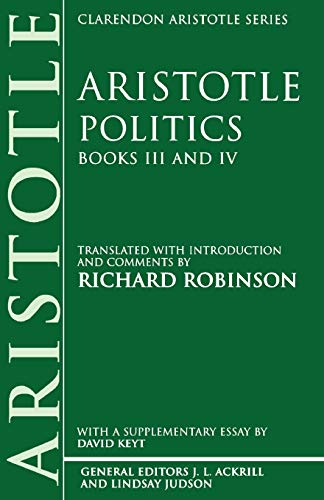 9780198235927: Politics: Books III and IV (Clarendon Aristotle Series)