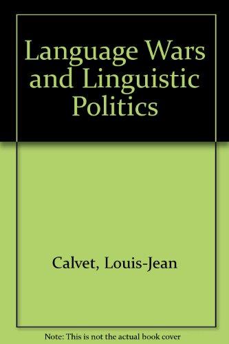 9780198235989: Language Wars and Linguistic Politics