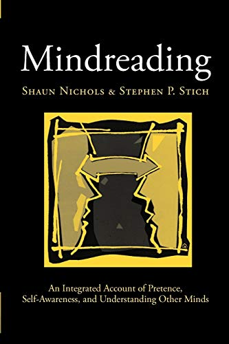 9780198236108: Mindreading: An Integrated Account of Pretence, Self-Awareness, and Understanding Other Minds (Oxford Cognitive Science Series)
