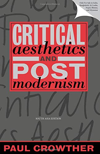 9780198236238: Critical Aesthetics and Postmodernism
