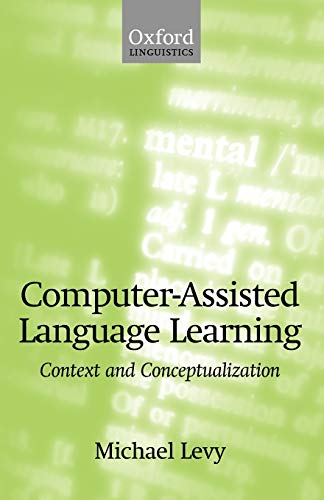 9780198236313: Computer-Assisted Language Learning: Context and Conceptualization