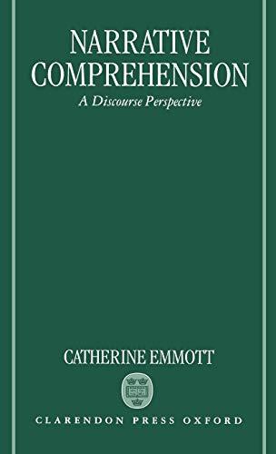 9780198236498: Narrative Comprehension: A Discourse Perspective