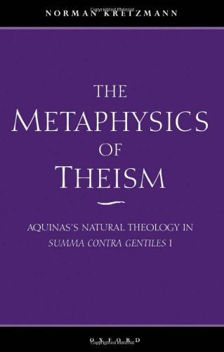 9780198236603: The Metaphysics of Theism: Aquinas's Natural Theology in Summa contra gentiles I
