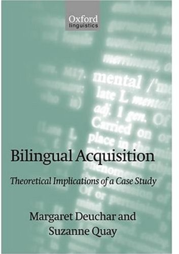9780198236856: Bilingual Acquisition: Theoretical Implications of a Case Study