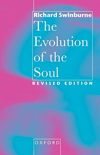9780198236986: The Evolution of the Soul