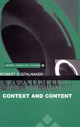 9780198237082: Context and Content: Essays on Intentionality in Speech and Thought (Oxford Cognitive Science Series)