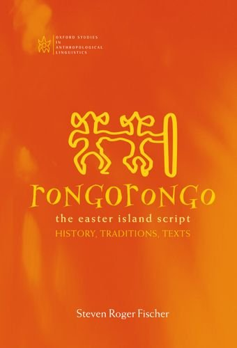 9780198237105: Rongorongo: The Easter Island Script: History, Traditions, Text (Oxford Studies in Anthropological Linguistics)