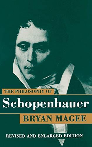 9780198237235: The Philosophy of Schopenhauer