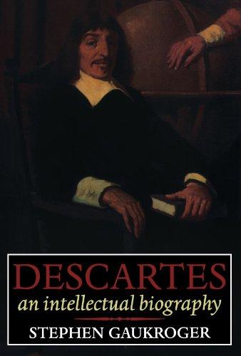 9780198237242: Descartes: An Intellectual Biography