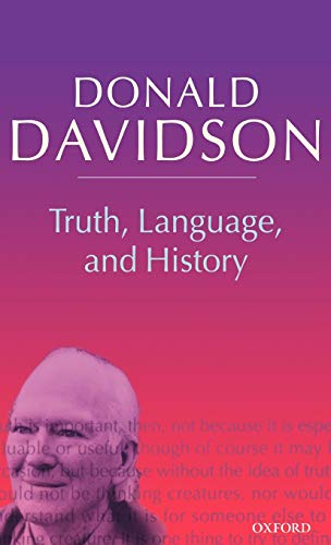 9780198237563: 5: Truth, Language, and History (Philosophical Essays)