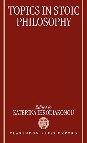 9780198237686: Topics in Stoic Philosophy