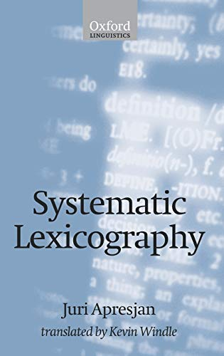 9780198237808: Systematic Lexicography (Oxford Linguistics)