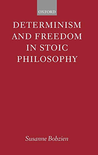 9780198237945: Determinism and Freedom in Stoic Philosophy